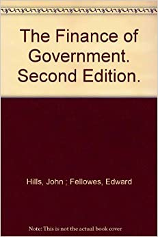 The Finance of Government. Second Edition.