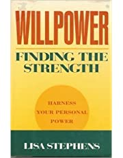 Willpower: Finding the Strength
