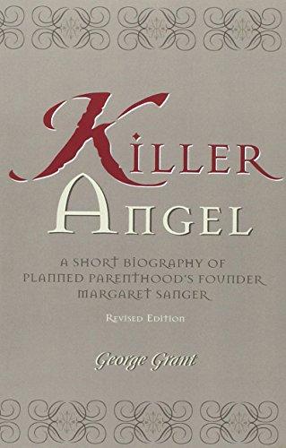 killer-angel-a-short-biography-of-planned-parenthoods-founder-margaret-sanger