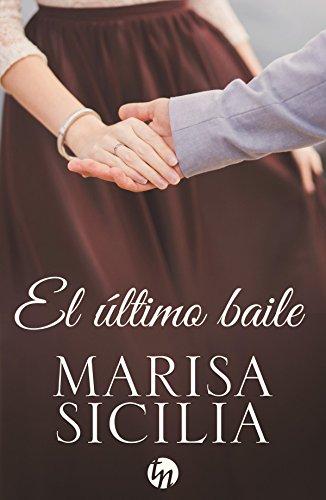 El último baile (Top Novel) (Spanish Edition) by [Sicilia, Marisa