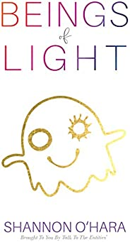 Beings of Light (English Edition)