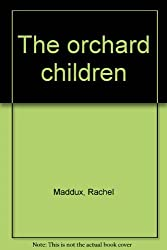 The orchard children