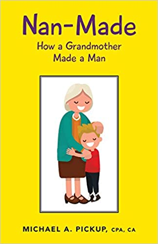 How a Grandmother Made a Man Nan-Made