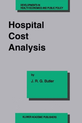 hospital-cost-analysis-developments-in-health-economics-and-public-policy