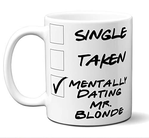 "Funny""Mr. Blonde"" Novelty Movie Lover Gift Mug. Single, Taken. Poster, Men, Women, Birthday, Christmas, Father"