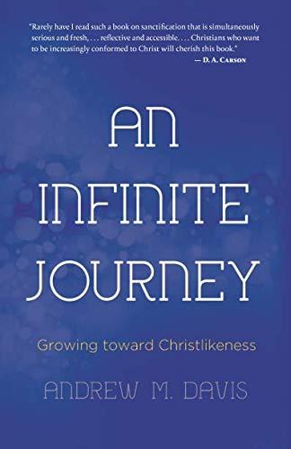 Download An Infinite Journey: Growing toward Christlikeness pdf epub