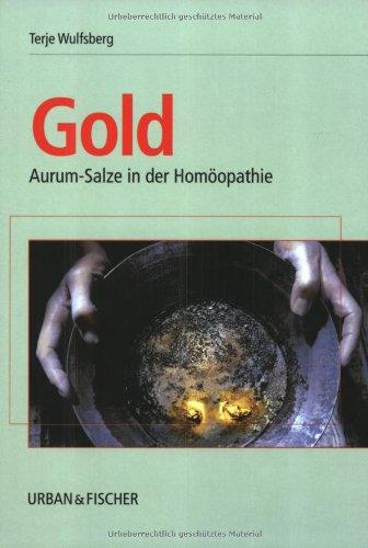Gold: Aurum-Salze in der Homöopathie