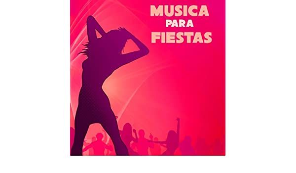Musica para Fiestas - Flamenco, Musica Brasileña y Musica Latina para Bailar la Noche by Party Music Dj on Amazon Music - Amazon.com