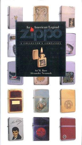 Zippo: An American Legend: A Collector's Companion