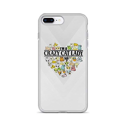 iPhone 7 Plus/8 Plus Pure Clear Case Cases Cover Im A Crazy Cat Lady - Cute Kitten Lover Quote TPU Anti Bumps Scratches Solid Cover ()