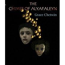 The Chimes of Alyafaleyn