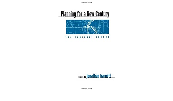 Planning for a New Century: The Regional Agenda (English ...