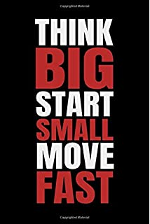 think big start small move fast a blueprint for transformation