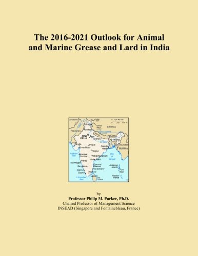 the-2016-2021-outlook-for-animal-and-marine-grease-and-lard-in-india