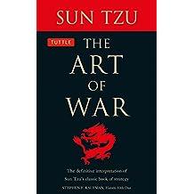 The Art of War: The Definitive Interpretation of Sun Tzu's Classic Book of Strategy