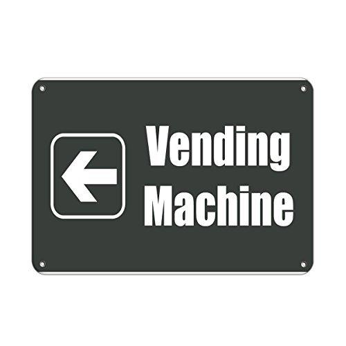 Vending Machine Left Lunch Room And Break Room Aluminum Metal Sign 8x12 inch