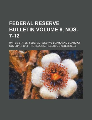 Download Federal reserve bulletin Volume 8, nos. 7-12 PDF