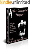 The Successful Stripper (The Ultimate Exotic Dancer Package Book 3)