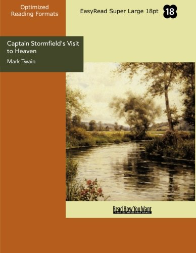 Download Captain Stormfield's Visit to Heaven (EasyRead Super Large 18pt Edition) PDF