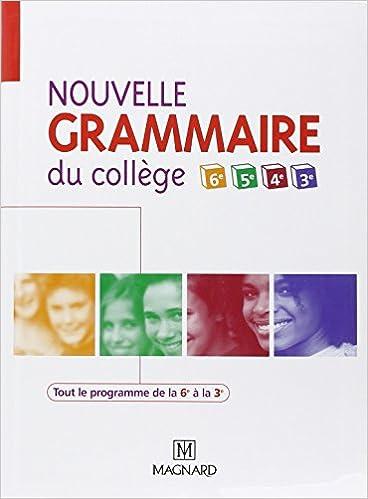 Amazon Fr Nouvelle Grammaire Du College De La 6e A La 3e
