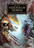 img - for Alan Merrett: Horus Heresy : Visions of Heresy: War, Darkness, Treachery and Death (Hardcover); 2014 Edition book / textbook / text book