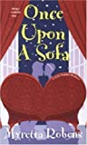 img - for Once Upon A Sofa (Zebra Regency Romance) by Myretta Robens (2005-05-03) book / textbook / text book
