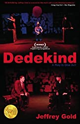 Dedekind: A Play in One Act by Jeffrey Gold (2010-03-21)