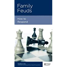 Family Feuds: How To Respond