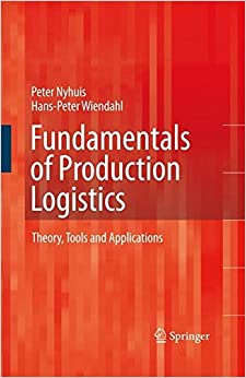 Book Fundamentals of Production Logistics: Theory, Tools and Applications