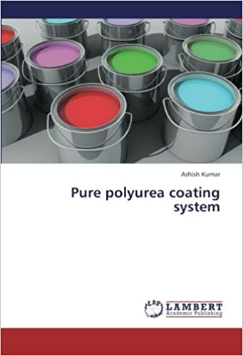 Buy Pure polyurea coating system Book Online at Low Prices in India