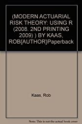 [Modern Actuarial Risk Theory] Using R (2008. 2nd Printing 2009) ] BY [Kaas, Rob]Paperback