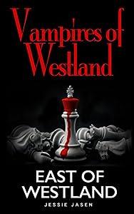 East of Westland (Vampires of Westland)