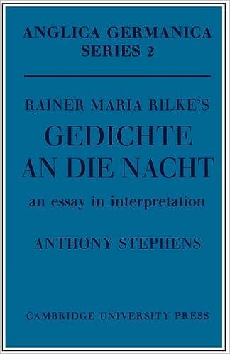 Rainer Maria Rilkes Gedichte An Die Nacht An Essay In