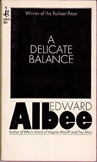 A Delicate Balance par Edward Albee