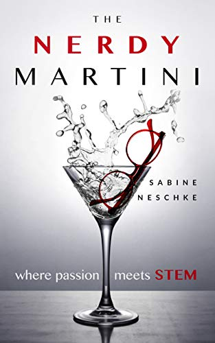 The Nerdy Martini: Where Passion Meets STEM