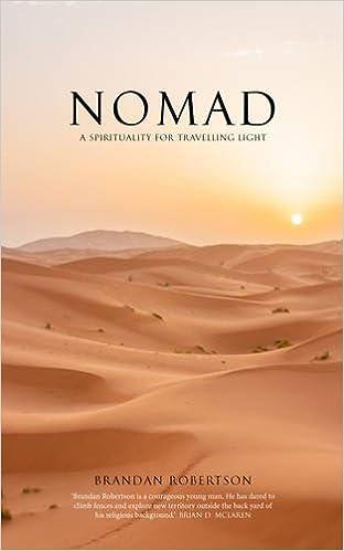 7012f9a285 Nomad: A spirituality for travelling light: Brandan Robertson:  9780232532586: Amazon.com: Books