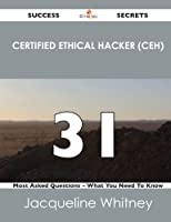 Certified Ethical Hacker (Ceh) 31 Success Secrets Front Cover