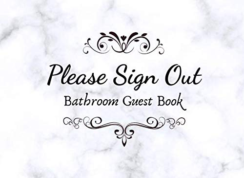 Please Sign Out. Bathroom Guestbook.: Funny House Warming Gag -