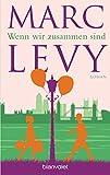 Wenn wir zusammen sind: Roman (German Edition)