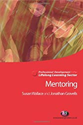 Mentoring in the Lifelong Learning Sector (Professional Development in the Lifelong Learning Sector)