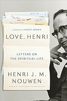 Love, Henri: Letters on the Spiritual Life by [Nouwen, Henri J.M.]