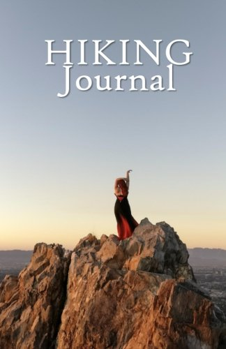 Hiking Journal: Hike Log Book - 50 Hikes - Compact Hiking Notebook (Outdoor Journal - Travelers Notebook -  for Boy Scouts or Girl Scouts and Hikers - Peak Bagger