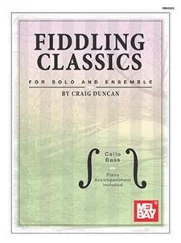 - Fiddling Classics for Solo and Ensemble, Cello/Bass