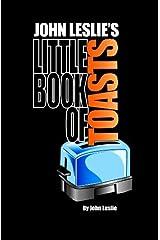 John Leslie's Little Book of Toasts Paperback