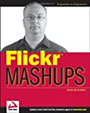 Flickr Mashups, David A. Wilkinson, 0470097744