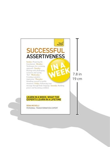 Successful Assertiveness in a Week A Teach Yourself Guide (Teach Yourself Series) by McGraw-Hill