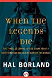 When Legends Die, Hal Borland, 0553237365
