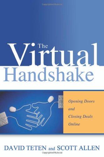 amazon com the virtual handshake opening doors and closing deals