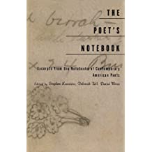 The Poet's Notebook: Excerpts from the Notebooks of 26 American Poets