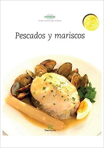 Libro Pescados y Mariscos Thermomix: Amazon.es: Vorwerk Thermomix ...